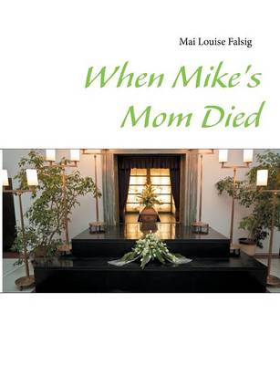 When Mike's Mom Died (Paperback)