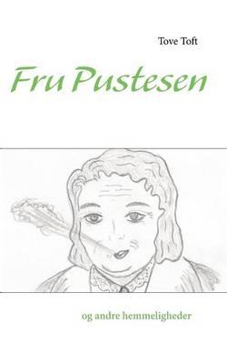 Fru Pustesen Og Andre Hemmeligheder (Paperback)