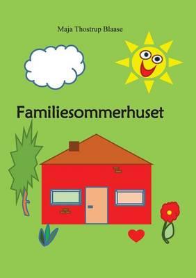 Familiesommerhuset (Paperback)