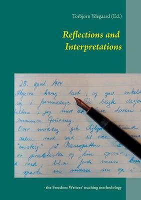 Reflections and Interpretations (Paperback)