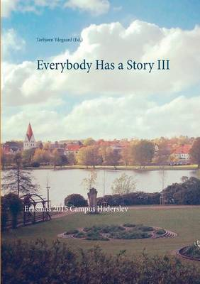 Everybody Has a Story III (Paperback)
