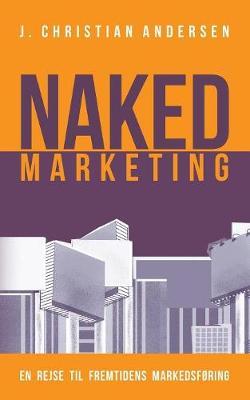 Naked Marketing (Paperback)
