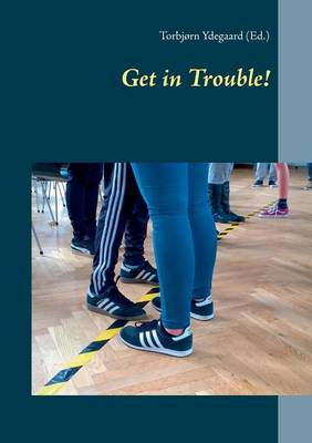 Get in Trouble! (Paperback)
