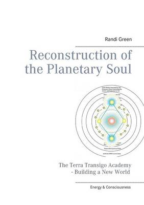 Reconstruction of the Planetary Soul (Paperback)