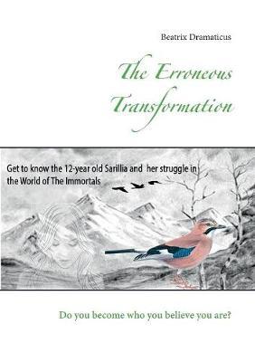 The Erroneous Transformation (Paperback)