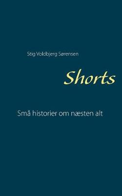 Shorts: Sma historier om naesten alt (Paperback)