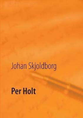 Per Holt (Paperback)