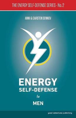 Energy Self-Defense for Men: 2 - The Energy Self-Defense Series (Paperback)