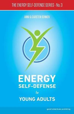 Energy Self-Defense for Young Adults: 3 - Energy Self-Defense (Paperback)