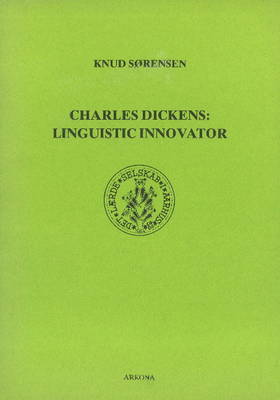 Charles Dickens: Linguistic Innovator (Paperback)
