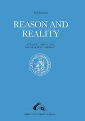 Reason & Reality - Acta Jutlandica Series (Paperback)