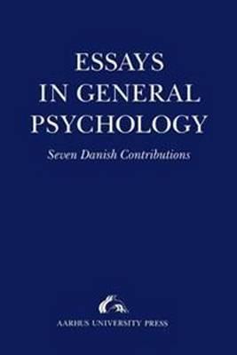 Essays in General Psychology: Presented to Henrik Poulsen (Paperback)