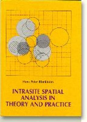 Intrasite Spatial Analysis in Theory and Practice (Hardback)