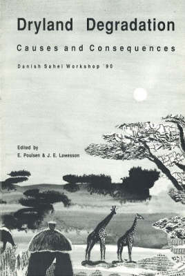 Dryland Degradation: Causes and Consequences (Paperback)