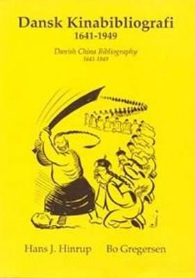Dansk Kinabibliografi 1641-1949 (Paperback)