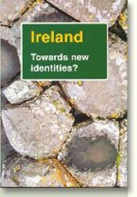 Ireland: Towards New Identities - Dolphin Series (Paperback)