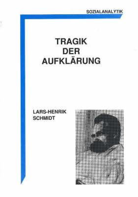 Tragik der Aufklarung (Paperback)