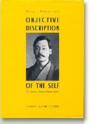 Objective Description of the Self: Literary Theory of Iwano Homei (Hardback)