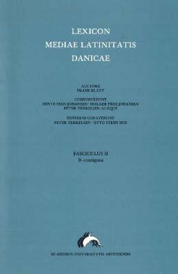 Lexicon Mediae Latinitatis Danicae: Contiguus Pt. B (Paperback)