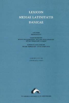 Lexicon Mediae Latinitatis Danicae: No. 3: Continentia, Evinco (Paperback)