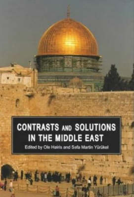 Contrasts and Solutions in the Middle East (Hardback)