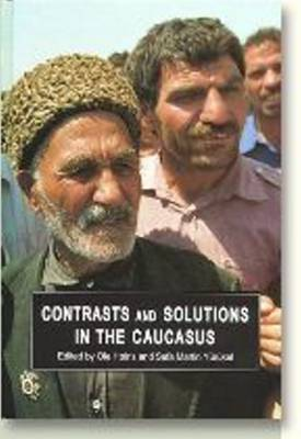 Contrasts and Solutions in the Caucasus (Hardback)