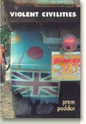Violent Civilities: English, India, Culture (Paperback)