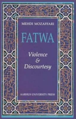 Fatwa: Violence & Discourtesy (Paperback)