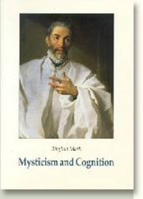 Mysticism & Cognition: The Cognitive Development of John of the Cross as Revealed in his Works - Studies in Religion (Paperback)