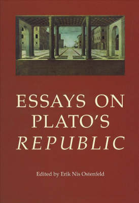 Essays on Plato's Republic - Aarhus Studies in Mediterranean Antiquity v. 2 (Hardback)