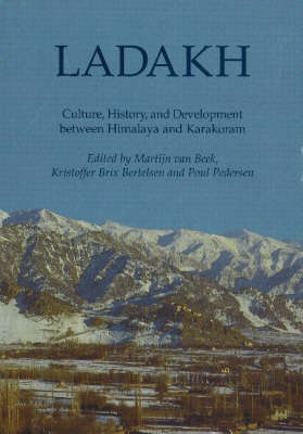 Ladakh: Culture, History and Development Between Himalaya and Karakoram - Recent Research on Ladakh v. 8 (Hardback)