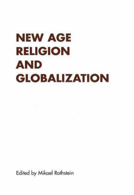 New Age Religion & Globalisation (Paperback)