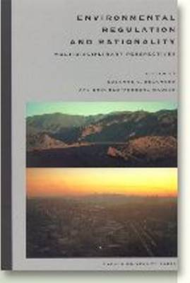 Environmental Regulation & Rationality: Multidisciplinary Perspectives (Paperback)