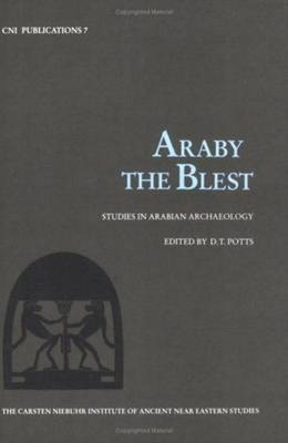 Araby the Blest - Studies in Arabian Archaeology (Paperback)