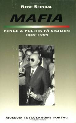 Mafia, penge og politik pa Sicilien 1950-1994 (Paperback)
