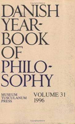Danish Yearbook of Philosophy: Volume 31 (Paperback)