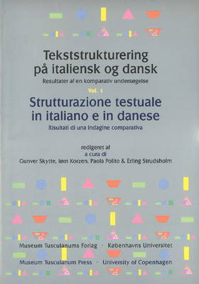 Tekststrukturering pa italiensk og dansk / Strutturazione testuale in italiano e in danese -- 3-Volume Set: Resultater af en komparativ undersogelse / Risultati di una indagine comparativa (Paperback)