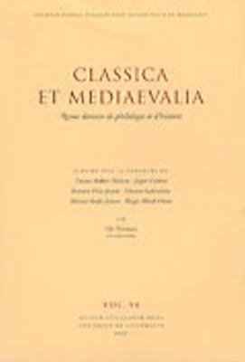 Classica et Mediaevalia - Classica et Mediaevalia - Revue Danoise de Philologie et D'Histoire v. 50 (Hardback)