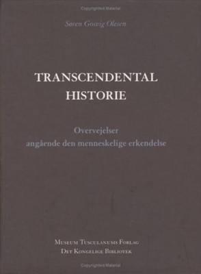 Transcendental Historie: Overvejelser Angaende den Menneskelige Erkendelse (Paperback)