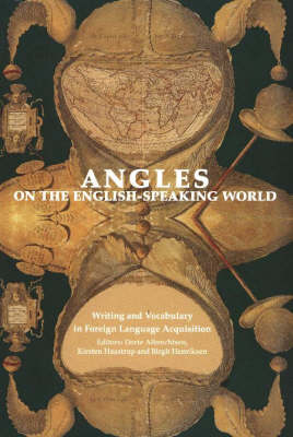 Writing and Vocabulary in Foreign Language Acquisition: v. 4: Angles on the English-Speaking World (Paperback)