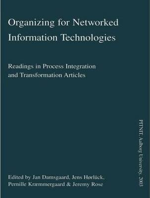 Organizing for Networked Information Technologies (Paperback)