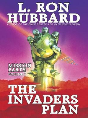 Mission Earth 1, The Invaders Plan (Hardback)