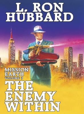 The Enemy within - Mission Earth 3 (Hardback)