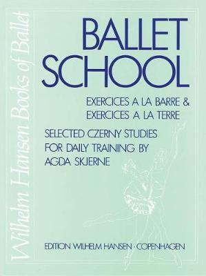 Carl Czerny: Ballet School (Paperback)