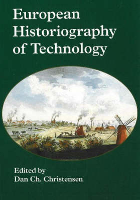 European Historiography of Technology (Paperback)