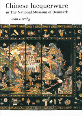 Chinese Lacquerware in The National Museum of Denmark (Paperback)
