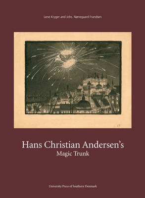 Hans Christian Andersens Magic Trunk: Short Tales Commented on in Images & Words (Paperback)