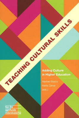 Teaching Cultural Skills: Adding Culture in Higher Education (Paperback)