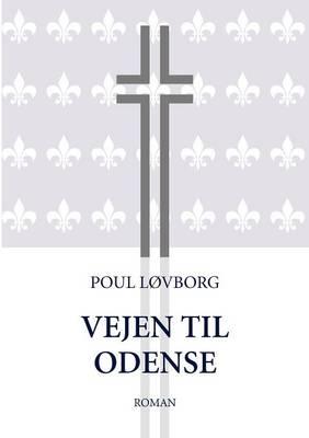 Vejen til Odense (Paperback)