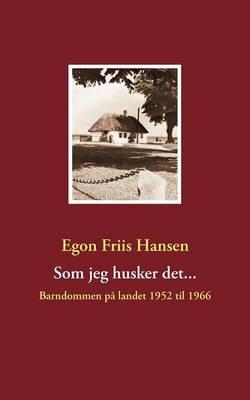 SOM Jeg Husker Det... (Paperback)